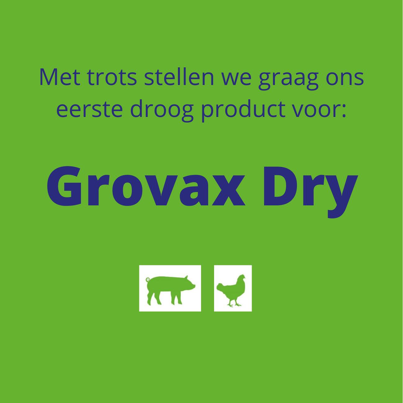 Nieuw: Grovax Dry